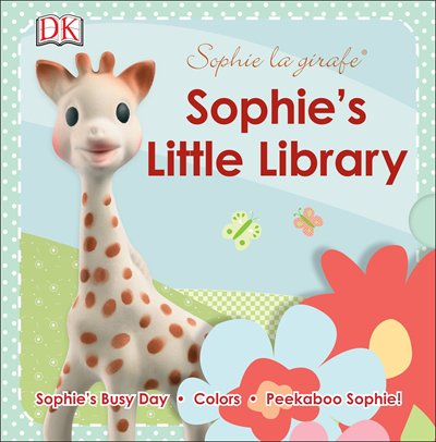 Book Sophie La Girafe: Sophie's Little Library: Includes Sophie's Busy Day, Colors And Peekaboo Sophie! by Dk