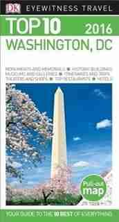 Top 10 Washington Dc by Dk Travel