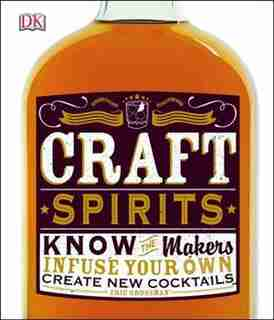 Craft Spirits by Eric Grossman