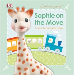 Book Sophie La Girafe: On The Move by Dk