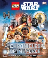Lego Star Wars: Chronicles Of The Force: Discover The Story Of Lego® Star Wars  Galaxy
