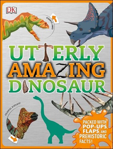 Utterly Amazing Dinosaur de Dustin Growick