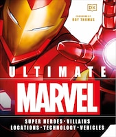 Ultimate Marvel: Super Heroes   Villains   Locations   Technology   Vehicles