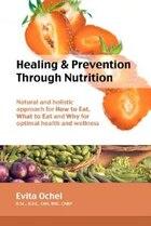 Healing & Prevention Through Nutrition