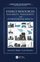 Energy Resources: Availability, Management, And Environmental Impacts