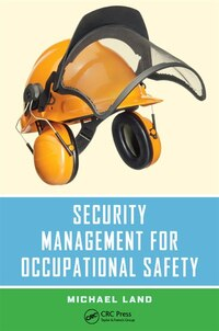 Security Management For Occupational Safety: A Critical Thinking Approach