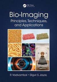 Bio-imaging: Principles, Techniques, And Applications