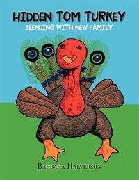 Hidden Tom Turkey: Blending With New Family