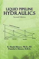 Liquid Pipeline Hydraulics: Second Edition