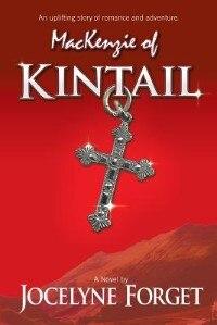 MacKenzie of Kintail by Jocelyne Forget