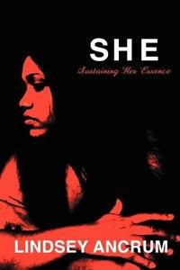 S.h.e. Sustaining Her Essence