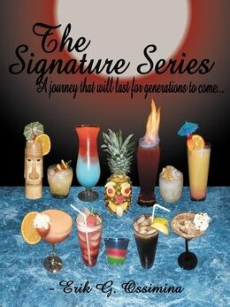 Book The Signature Series: A Journey That Will Last For Generations To Come... by Erik G. Ossimina