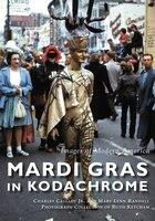 Mardi Gras in Kodachrome