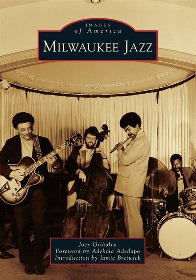 Milwaukee Jazz by Joey Grihalva