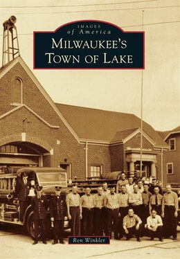 Book Milwaukee's Town of Lake by Ron Winkler