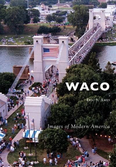 Waco by Eric Ames