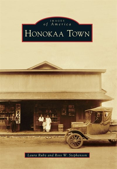 Honokaa Town de Laura Ruby