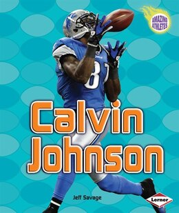 Book Calvin Johnson by Jeff Savage