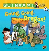 Going, Going, Dragon!: Book 6