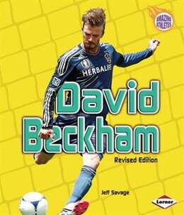 Book Amazing Athletes:David Beckham(Rev.) by Jeff Savage