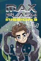 Max Flash:Mission 3: In Deep