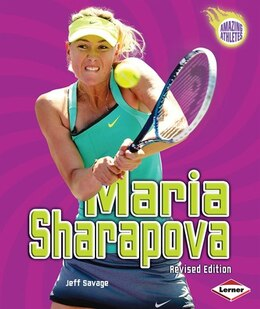 Book Maria Sharapova (Revised Edition) by Jeff Savage