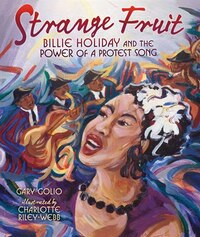 Strange Fruit (hardback): Billie Holiday And The Power Of A Protest Song