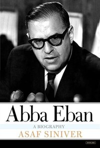 Abba Eban: A Biography