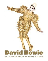 The Golden Years: David Bowie: The Golden Years