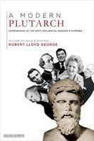 A Modern Plutarch: Comparisons Of The Greatest Western Thinkers