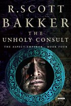The Unholy Consult: The Aspect-emperor: Book Four