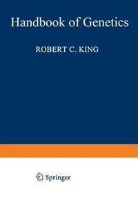 Handbook of Genetics: Plants, Plant Viruses, and Protists