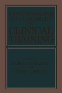 Evaluation and Accountability in Clinical Training