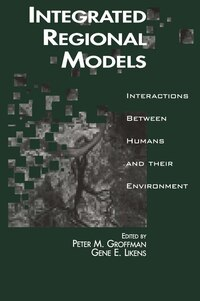 Integrated Regional Models: Interactions between Humans and their Environment