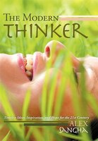 The Modern Thinker: Timeless Ideas, Inspiration, And Hope For The 21st Century