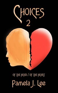 Choices2: Of The Head / Of The Heart