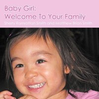 Baby Girl: Welcome To Your Family