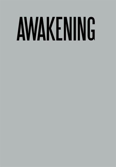 Awakening by T. A. Walk