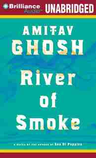 River of Smoke by Amitav Ghosh