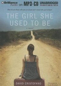 Book The Girl She Used to Be by David Cristofano