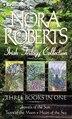 Nora Roberts Irish Trilogy: Jewels of the Sun, Tears of the Moon, Heart of the Sea by Nora Roberts