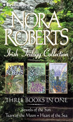 Book Nora Roberts Irish Trilogy: Jewels of the Sun, Tears of the Moon, Heart of the Sea by Nora Roberts