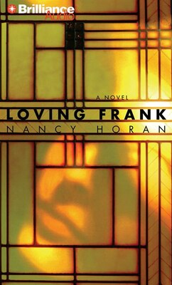 Book Loving Frank by Nancy Horan