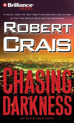 Book Chasing Darkness: An Elvis Cole Novel by Robert Crais