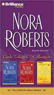Nora Roberts Circle Trilogy CD Collection: Morrigan's Cross, Dance of the Gods, Valley of Silence by Nora Roberts