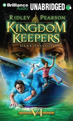 Book Kingdom Keepers VI: Dark Passage by Ridley Pearson