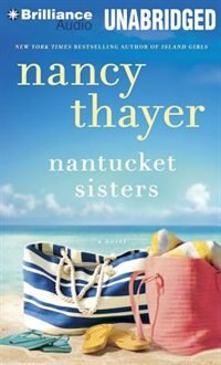 Nantucket Sisters: A Novel by Nancy Thayer