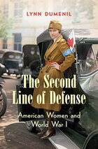 Second Line of Defense: American Women and World War I