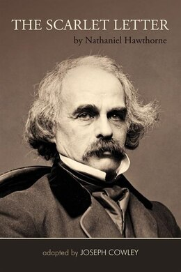 Book The Scarlet Letter By Nathaniel Hawthorne (adapted By Joseph Cowley} by Joseph Cowley