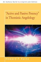 """""""Active and Passive Potency"""" in Thomistic Angelology"""
